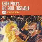 Keith Pray Big Soul Ensemble Live At The Lark Tavern CD